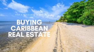 Buying Caribbean Real Estate