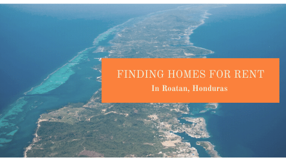 Homes for Rent in Roatan Honduras