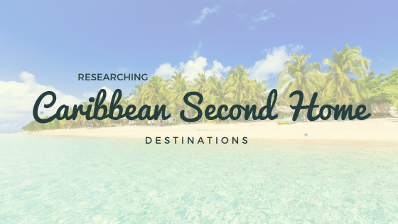 caribbean second home destinations