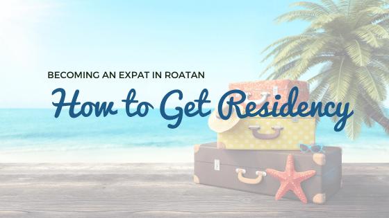 How to get residency roatan